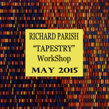 Richard Parrish – Tapestry: the integration of idea, design, colour, pattern & technique