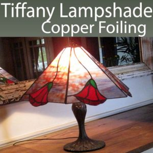 Tiffany Lampshade Copper Foiling