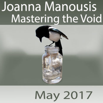 Joanna Manousis – Mastering the Void – Core Casting